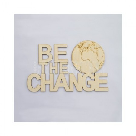 cartel-madera-009-be-the-change